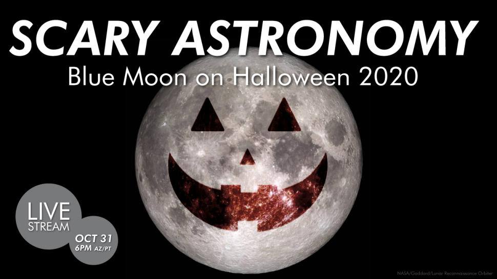 St. Louis Halloween Events On 10-31-2020 VIRTUAL EVENT: Streaming | Scary Astronomy: Blue Moon on Halloween